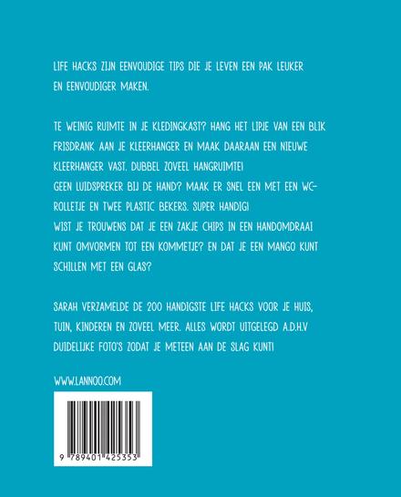 Life hacks : een boek met 200 manieren om je leven eenvoudiger te maken