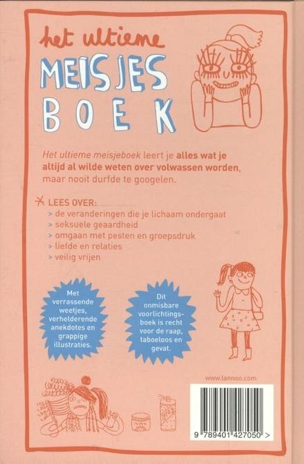 Het ultieme meisjesboek : het verantwoorde voorlichtingsboek dat ook grappig is