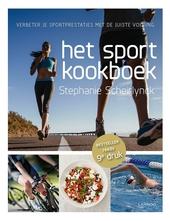Het sportkookboek : verbeter je sportprestaties met de juiste voeding. [1]