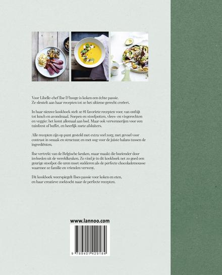 Ilse kookt : puur en met passie : 81 favoriete recepten