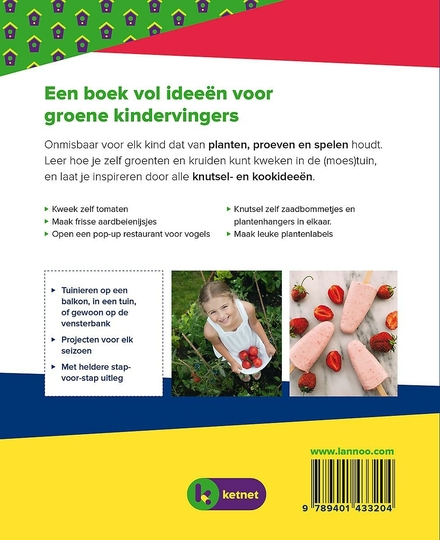 Het complete Ketnet tuinboek : spelen, zaaien en proeven in de tuin