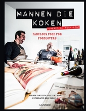 Mannen die koken : fabulous food for foodlovers