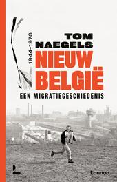 Nieuw België : een migratiegeschiedenis 1944-1978