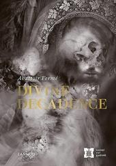 Divine decadence