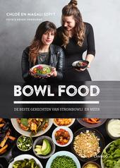 Bowl food : de beste gerechten van Strombowli en meer