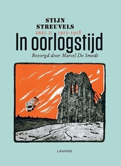 In oorlogstijd : uit het dagboek van Stijn Streuvels. deel 2, 1915-1918