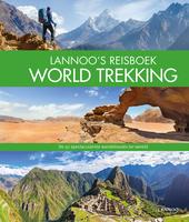 Lannoo's reisboek world trekking : de 50 spectaculairste wandelroutes ter wereld