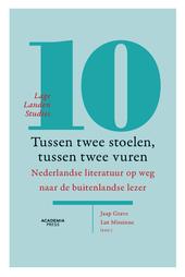 Tussen twee stoelen, tussen twee vuren : Nederlandse literatuur op weg naar de buitenlandse lezer