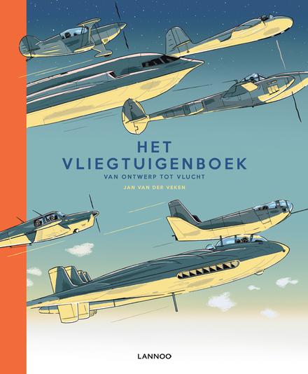 Het vliegtuigenboek : van ontwerp tot vlucht