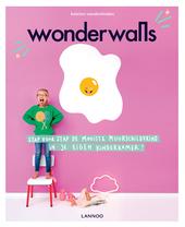 Wonderwalls : stap voor stap de mooiste muurschildering in je eigen kinderkamer!
