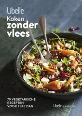 Koken zonder vlees : 79 vegetarische recepten voor elke dag