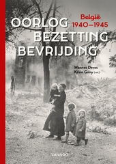 Oorlog, bezetting, bevrijding : België 1940-1945