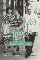 Het verhaal van de familie Bloch : een Joodse patissier op de vlucht tijdens de Tweede Wereldoorlog