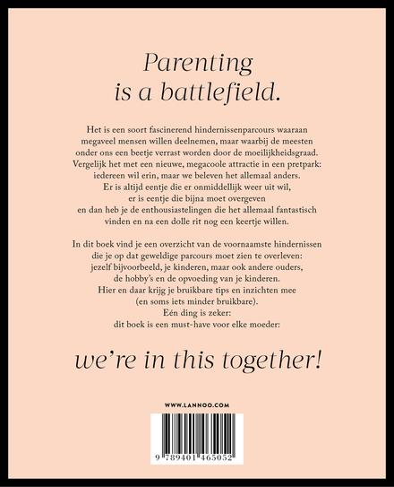 Handleiding tot het perfecte (nu ja, net haalbare niveau van het) moederschap : met totaal onwetenschappelijke tips...