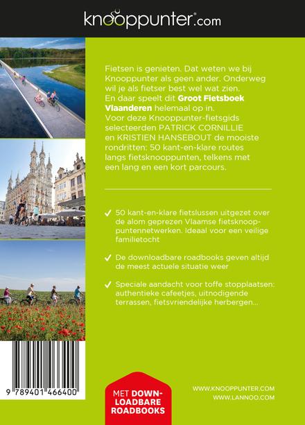Knooppunter groot fietsboek Vlaanderen : 50 unieke fietsroutes langs de tofste terrassen