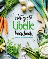 Het grote Libelle kookboek : 365 recepten voor elke dag