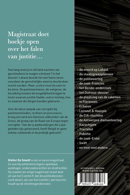 Het land van de onbestrafte misdaden : waarom faalt justitie?