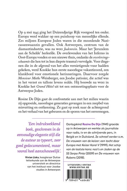 Overleven na de holocaust : Hoe het 'Jeruzalem aan de Schelde' herleefde en het Grand Hôtel in Knokke het eerste n...
