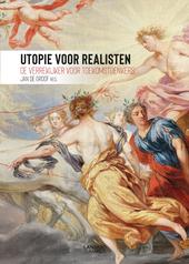 Utopie voor realisten : de verrekijker voor toekomstdenkers