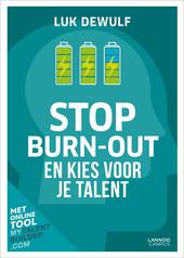Stop burn-out : en kies voor je talent