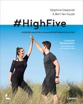 #HighFive : voor een machtig lichaam en een krachtig leven