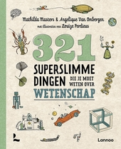 321 superslimme dingen die je moet weten over wetenschap