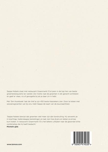 Een kookboek : 450 klassiekers van Seppe Nobels : Graanmarkt 13