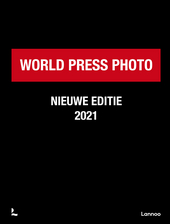 World Press Photo 2021 : connecting the world to the stories that matter
