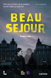 Beau Sejour : thriller