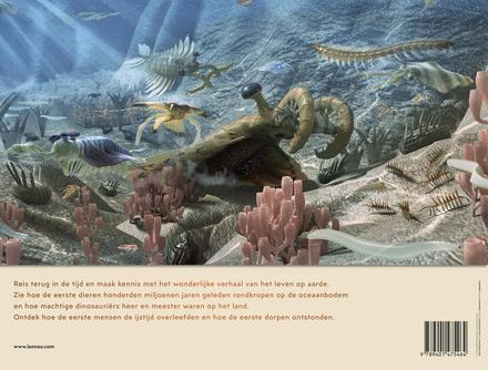 Het ontstaan van het leven : reis terug in de tijd en ontdek 700 miljoen jaar leven op aarde