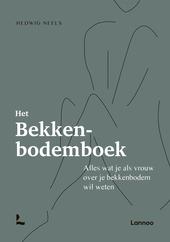Het bekkenbodemboek : alles wat je als vrouw over je bekkenbodem wil weten