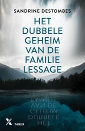 Het dubbele geheim van de familie Lessage