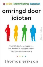 Omringd door idioten : inzicht in de vier gedragstypes