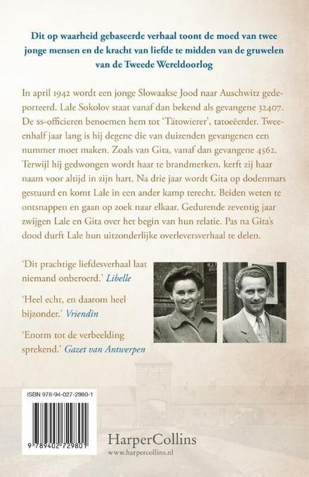 De tatoeëerder van Auschwitz : het waargebeurde verhaal van de uitzonderlijke liefde tussen gevangene 32407 en 456...