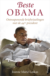 Beste Obama : ontwapenende briefwisselingen met de 44ste president