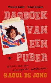 Dagboek van een puber : notities van een onvolprezen wonderkind