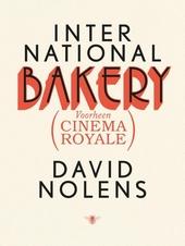 International Bakery : (voorheen Cinema Royale)