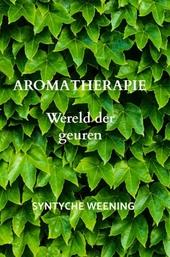 Aromatherapie : wereld der geuren