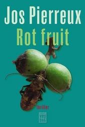 Rot fruit : thriller