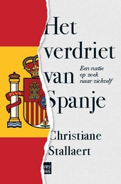 Het verdriet van Spanje : een natie op zoek naar zichzelf
