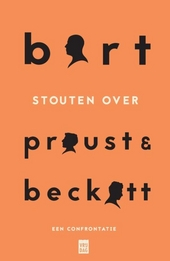 Bart Stouten over Proust en Beckett