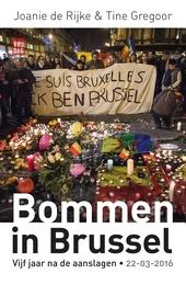 Bommen in Brussel : vijf jaar na de aanslagen. 22-03-2016