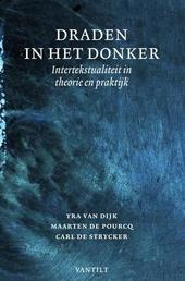 Draden in het donker : intertekstualiteit in theorie en praktijk