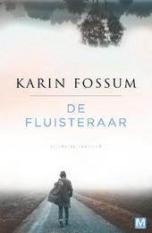 De fluisteraar : literaire thriller