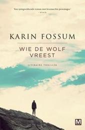 Wie de wolf vreest : literaire thriller
