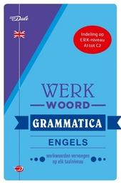 Van Dale werkwoordgrammatica Engels : werkwoorden vervoegen op elk taalniveau