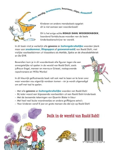 Roald Dahl woordenboek : van aaien tot zwoevig, een écht woordenboek met gewone en buitengebruikelijke woorden