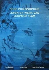 Ecce philosophus : leven en werk van Leopold Flam