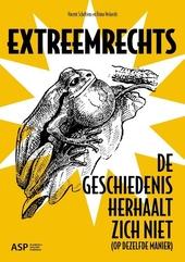 Extreemrechts : de geschiedenis herhaalt zich niet (op dezelfde manier)