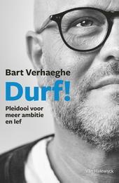 Durf! : pleidooi voor meer ambitie en lef